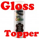 High Gloss Clear 'Topper' +£12.00